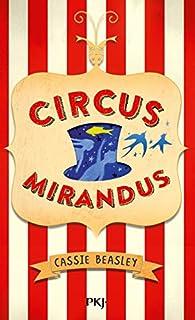 Circus mirandus, Beasley, Cassie