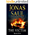The Victim (A Sarah Roberts Thriller, Book 5)