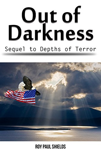 Out of Darkness: The Sequel to Depths of Terror (Freedom Villagers Book 2) (English Edition)