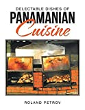 img - for Delectable Dishes of Panamanian Cuisine book / textbook / text book