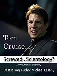 Tom Cruise: Screwed by Scientology?