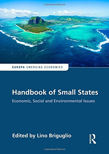 Handbook of Small States: Economic, Social and Environmental Issues (Europa Perspectives: Emerging Economies)