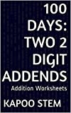 formula one 99 - 100 Addition Worksheets with Two 2-Digit Addends: Math Practice Workbook (100 Days Math Addition Series)