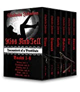 Kiss and Tell: Encounters of a Prostitute Box Set