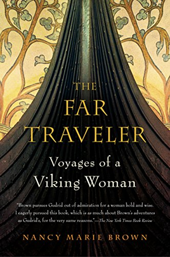 The Far Traveler: Voyages of a Viking Woman -