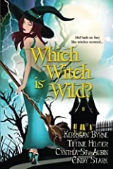 Which Witch is Wild? (The Witches of Port Townsend) (Volume 3) Paperback
