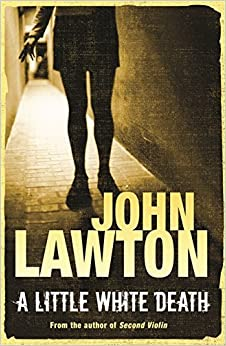 Book A Little White Death by John Lawton (2008-10-02)