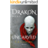 Drakon Book II: Uncarved
