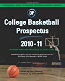 College Basketball Prospectus 2010-11, John Gasaway, 1453872825