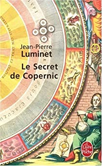 Le secret de Copernic par Luminet
