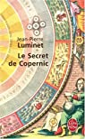Le secret de Copernic par Jean-Pierre Luminet
