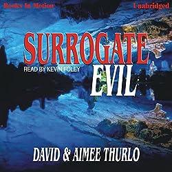 Surrogate Evil