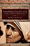 Finding Calcutta, Mary S. Poplin, 0830834729