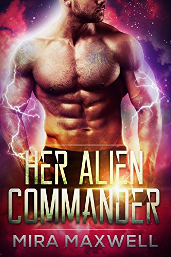Her Alien Commander: The Guards of Attala: Book 3