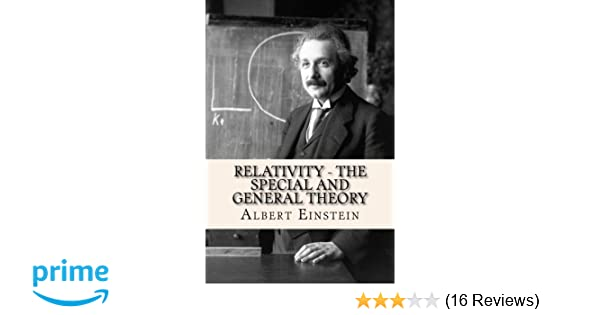 Relativity The Special And General Theory Albert Einstein