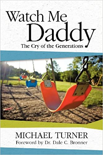 Download Watch Me Daddy: The Cry of the Generations PDF, azw (Kindle), ePub