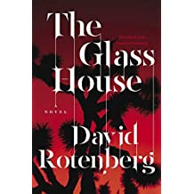By David Rotenberg The Glass House: Third Book of the Junction Chronicles (Canadian Origin) [Paperback]