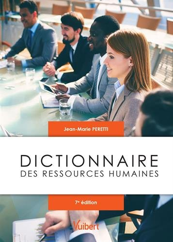 Dictionnaire des ressources humaines (French Edition)