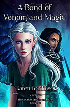 A Bond of Venom and Magic (The Goddess and the Guardians Book 1) by [Tomlinson, Karen]