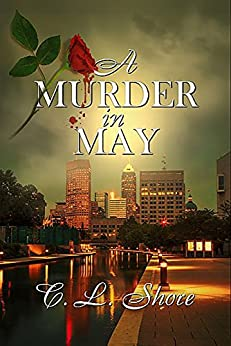 A Murder in May by [Shore, C.L. ]