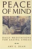 Search : Peace of Mind: Daily Meditations for Easing Stress