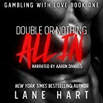 All In: Double or Nothing: Gambling with Love, Book 1 | Lane Hart