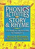 img - for Phonics Activities in Story & Rhyme: 276 Ready-To-Use Activities for Grades K-3 by Helene D. Hutchinson (2001-06-01) book / textbook / text book