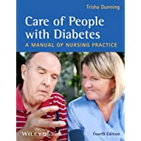 Care of People with Diabetes - a Manual of Nursing Practice 4E