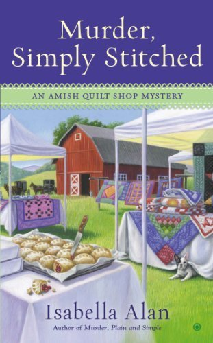 Download By Isabella Alan Murder, Simply Stitched: An Amish Quilt Shop Mystery [Mass Market Paperback] PDF