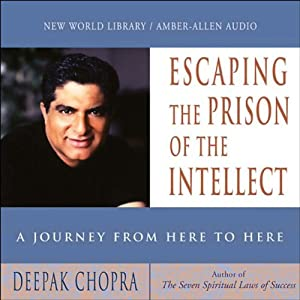 Escaping the Prison of the Intellect | Livre audio