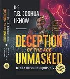 THE T.B. JOSHUA I KNOW: My Memoir of the
