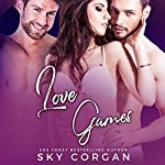 Love Games: Revenge Games Duet, Book 2 | Sky Corgan