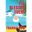 The Blessed Event: A Professor Molly Mystery (The Professor Molly Mysteries) (Volume 5)