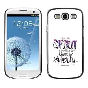 Be Good Phone Accessory // Dura Cáscara cubierta Protectora Caso Carcasa Funda de Protección para Samsung Galaxy S3 I9300 // BIBLE Where The Spirit Of The Lord Is