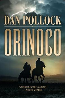 Orinoco by [Pollock, Dan]