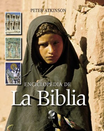 Enciclopedia de la Biblia (Spanish Edition) by Faith Alive Christian Resources