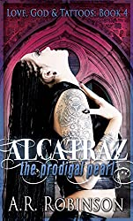 Alcatraz The Prodigal Pearl (Love, God & Tattoos Book 4) (English Edition)