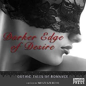 Darker Edge of Desire Audiobook