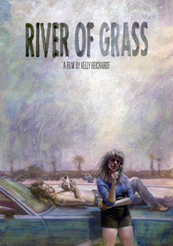 River Of Grass (2015 Restoration) Blu Ray [Blu-ray]