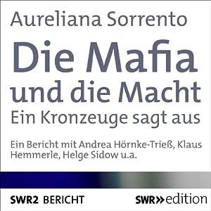Die Mafia und die Macht Hörbuch