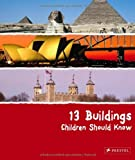 13 Buildings Children Should Know, Annette Roeder, 3791341715