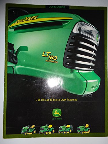 John Deere L, LT, LTR and LX Series Lawn Garden Tractor Sales Brochure (Series Tractor Sales Brochure)