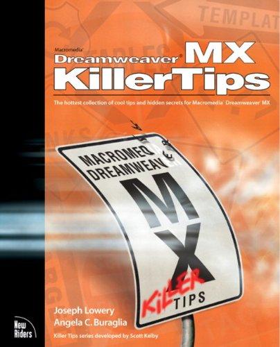 Macromedia Dreamweaver MX Killer Tips (New Mx Graphics)