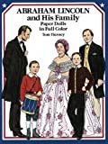 Abraham Lincoln and His Family Paper Dolls in Full Color (Dover President Paper Dolls)