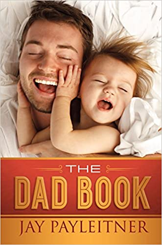 Read online The Dad Book PDF, azw (Kindle), ePub, doc, mobi