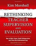Rethinking Teacher Supervision and Evaluation, Kim Marshall, 1118336720
