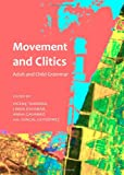 Movement and Clitics, Torrens, Vicenç and Escobar, Linda, 144381847X