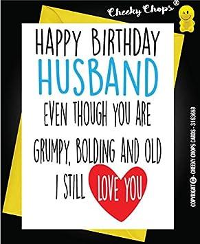 Funny Happy Birthday Greeting Card Husband Him Wife GRUMPY OLD BOLD