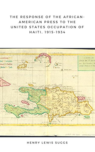 The Response of the African American Press to the United States Occupation of Haiti, 1915-1934