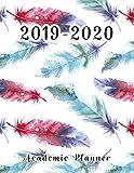 2019-2020 Academic Planner: Student Planner, College Planner, Calendar Schedule Organizer and Journal Notebook (Academic Planner July 2019 - June 2020) by Jennifer M. Teeter